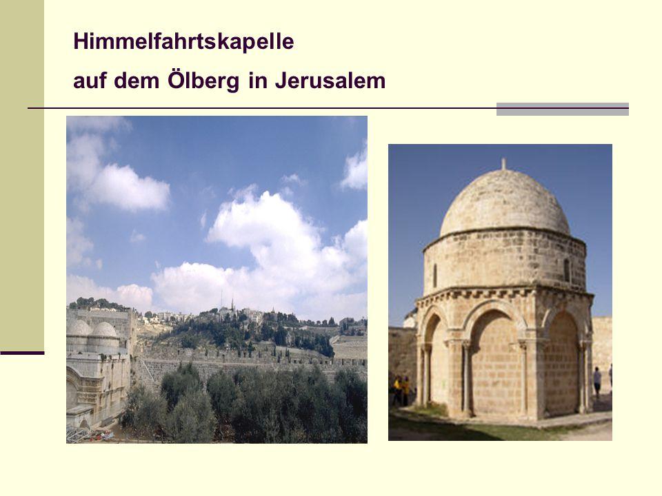 Himmelfahrtskapelle auf dem Ölberg in Jerusalem