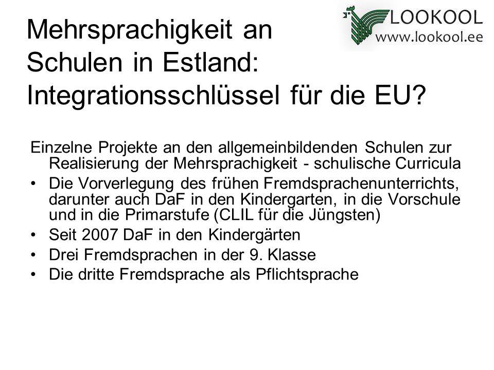 Mehrsprachigkeit an Schulen in Estland: Integrationsschlüssel für die EU