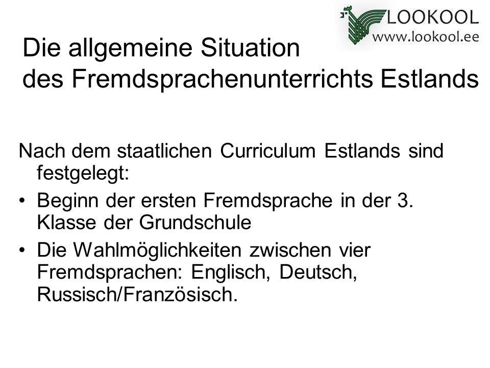 Die allgemeine Situation des Fremdsprachenunterrichts Estlands