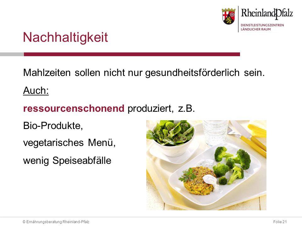 Nachhaltigkeit Mahlzeiten sollen nicht nur gesundheitsförderlich sein.