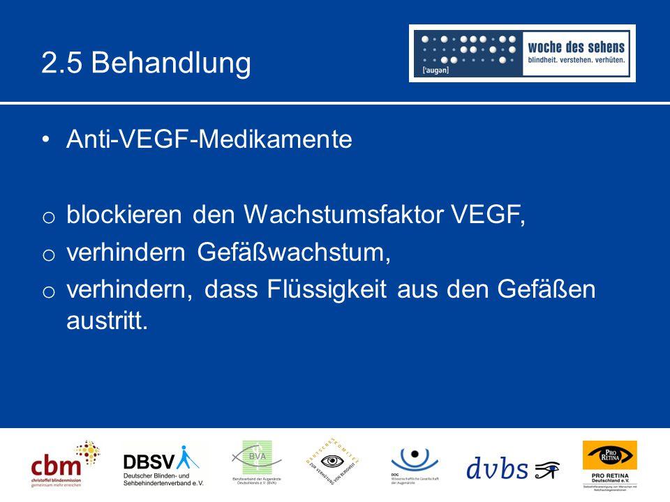 2.5 Behandlung Anti-VEGF-Medikamente