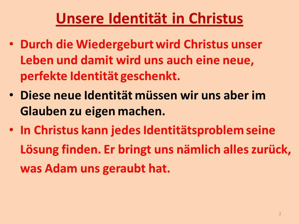 Unsere Identität in Christus