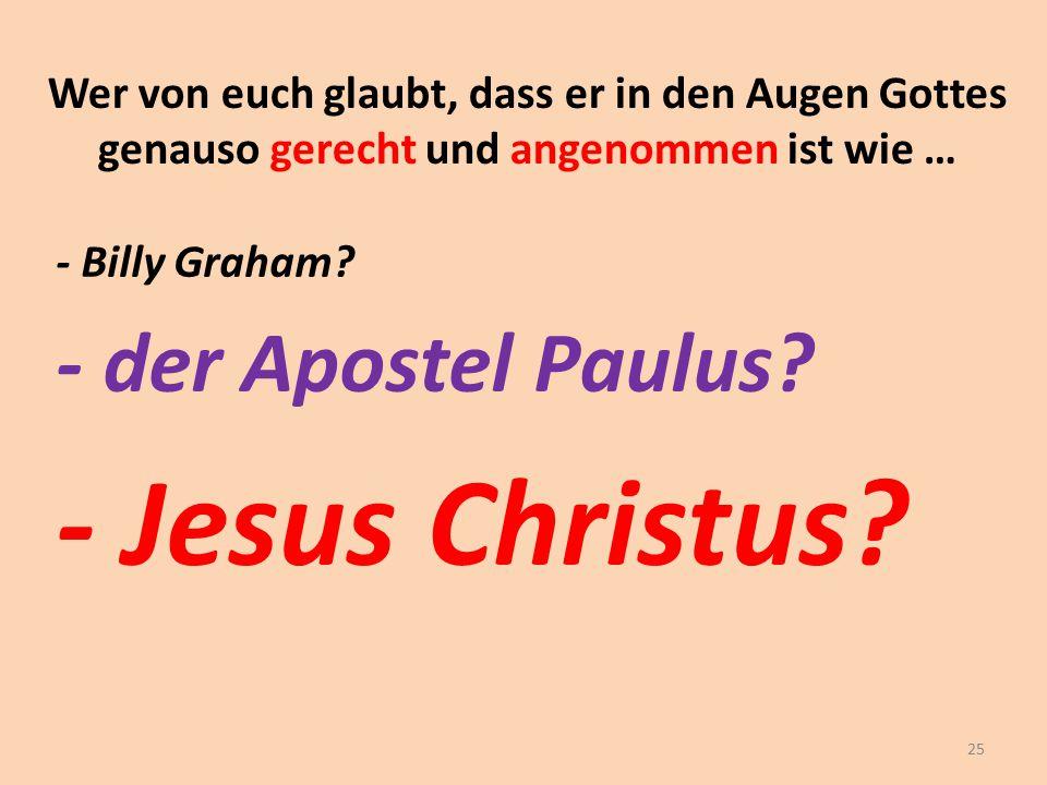 - Jesus Christus - der Apostel Paulus