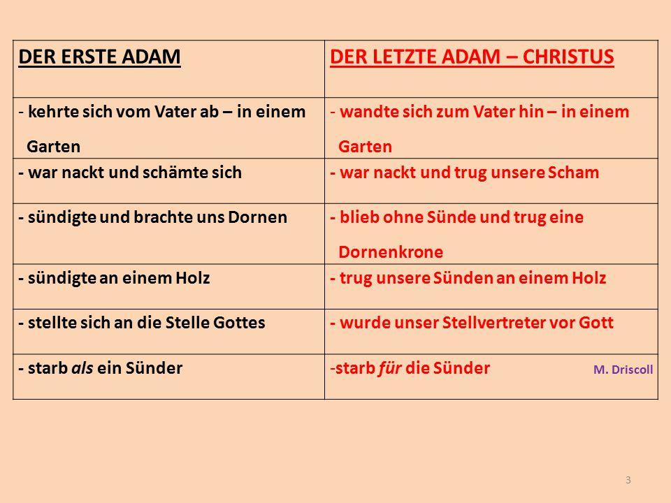 DER LETZTE ADAM – CHRISTUS