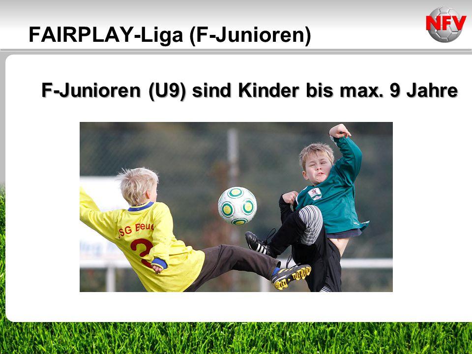 F-Junioren (U9) sind Kinder bis max. 9 Jahre