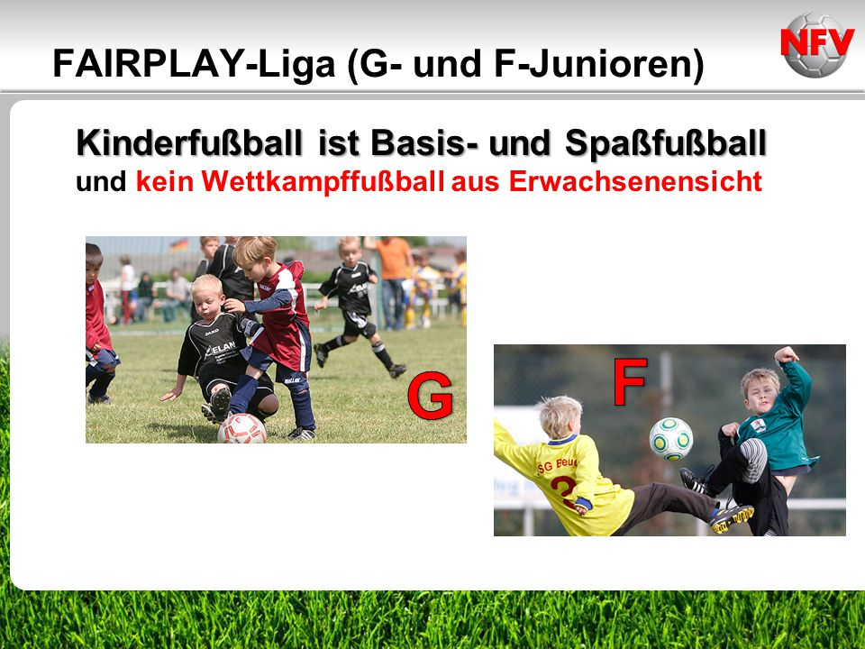 F G FAIRPLAY-Liga (G- und F-Junioren)