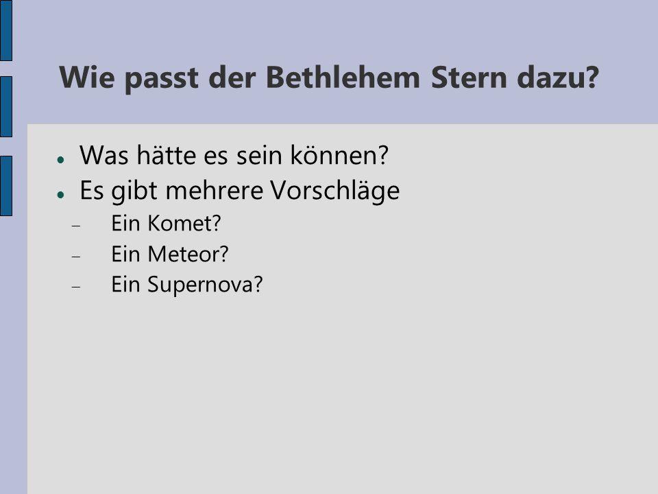 Wie passt der Bethlehem Stern dazu