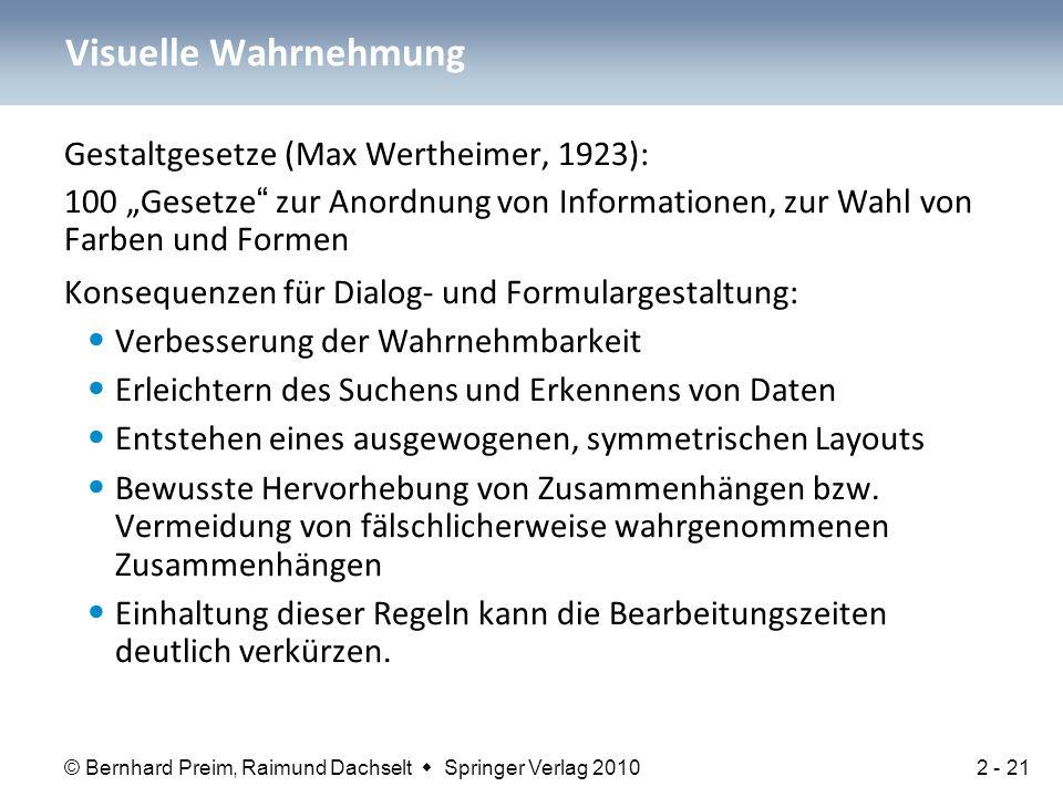 Visuelle Wahrnehmung Gestaltgesetze (Max Wertheimer, 1923):