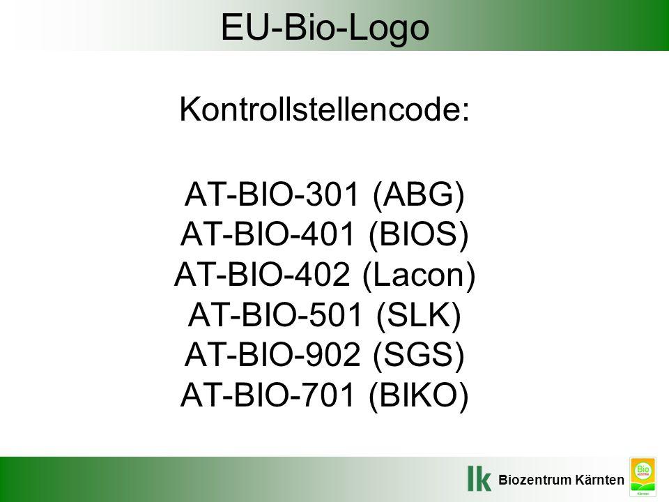 EU-Bio-Logo Kontrollstellencode: AT-BIO-301 (ABG) AT-BIO-401 (BIOS) AT-BIO-402 (Lacon) AT-BIO-501 (SLK) AT-BIO-902 (SGS) AT-BIO-701 (BIKO)