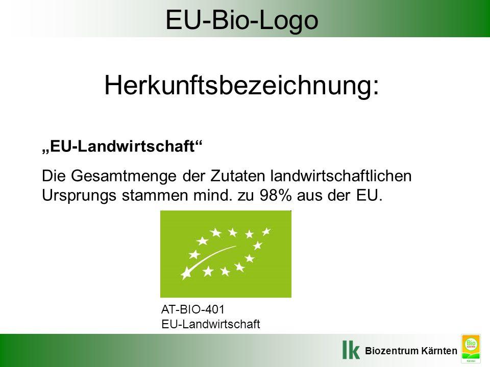 EU-Bio-Logo Herkunftsbezeichnung:
