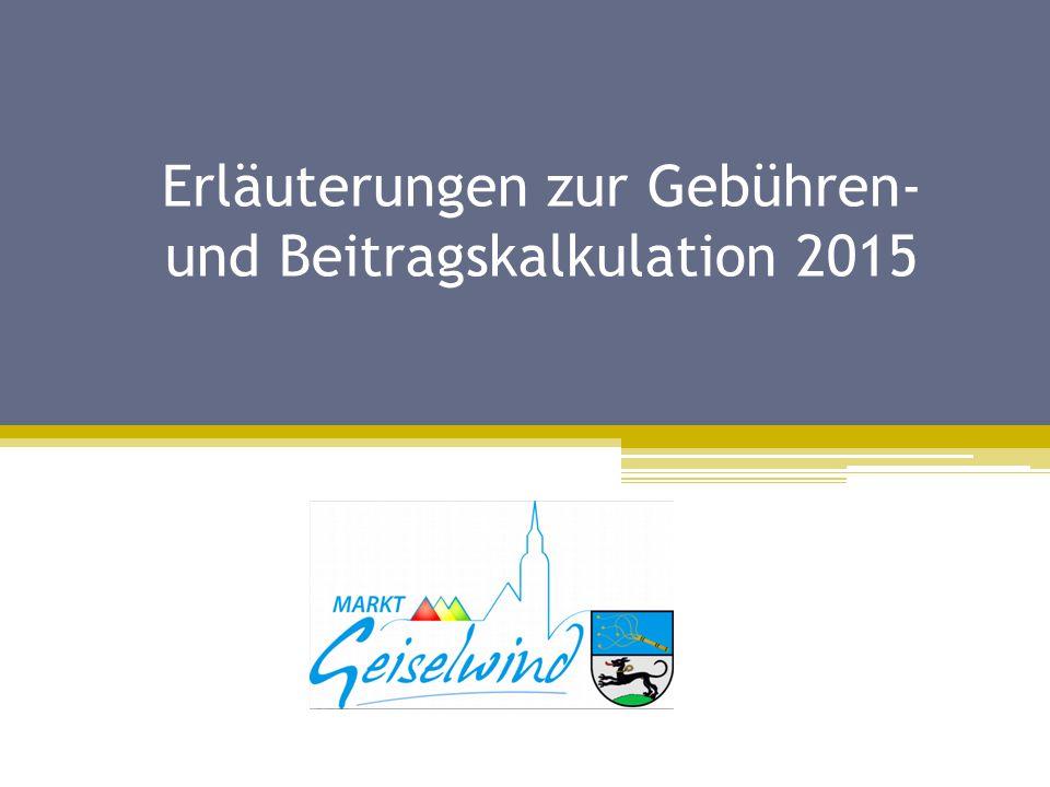 Erläuterungen zur Gebühren- und Beitragskalkulation 2015