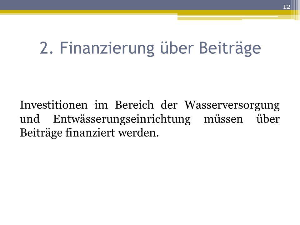 2. Finanzierung über Beiträge