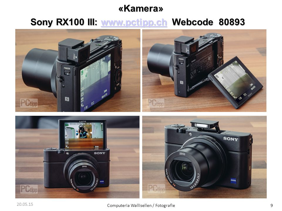 Sony RX100 III: www.pctipp.ch Webcode 80893