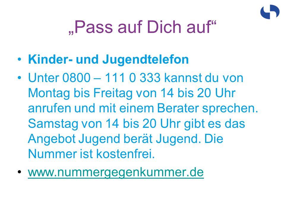 """""""Pass auf Dich auf Kinder- und Jugendtelefon"""