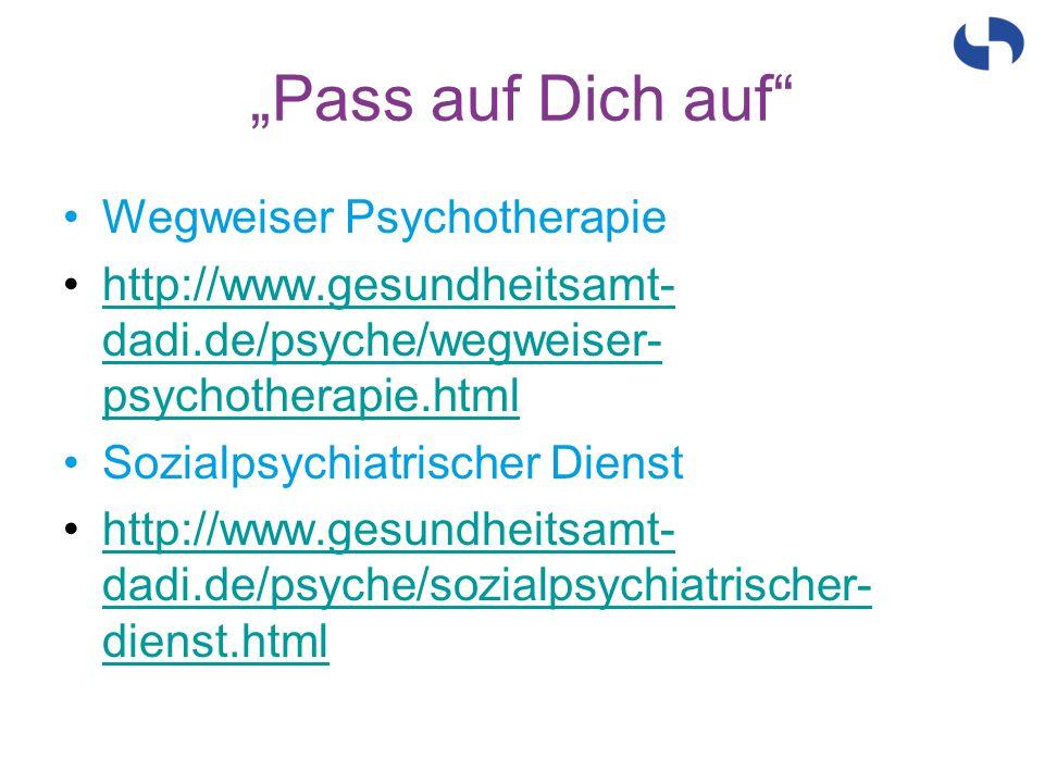 """""""Pass auf Dich auf Wegweiser Psychotherapie"""