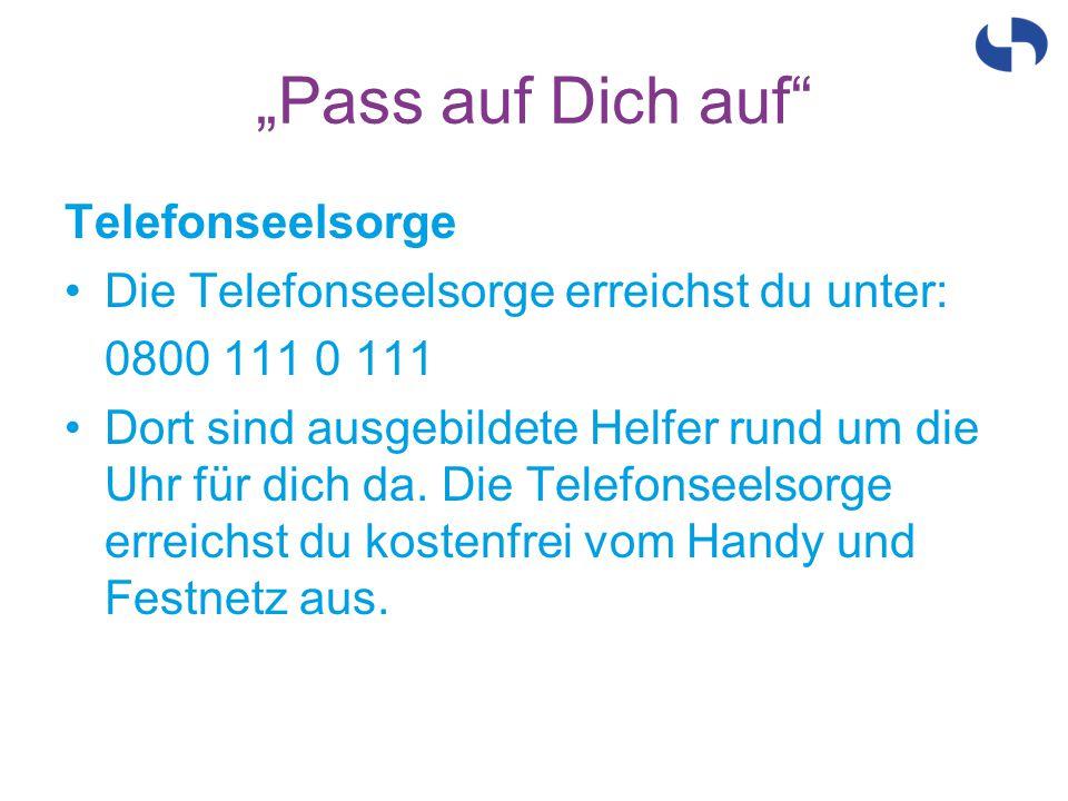 """""""Pass auf Dich auf Telefonseelsorge"""