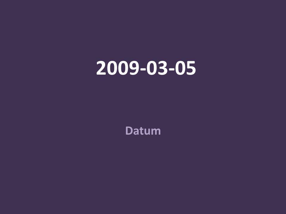 2009-03-05 Datum