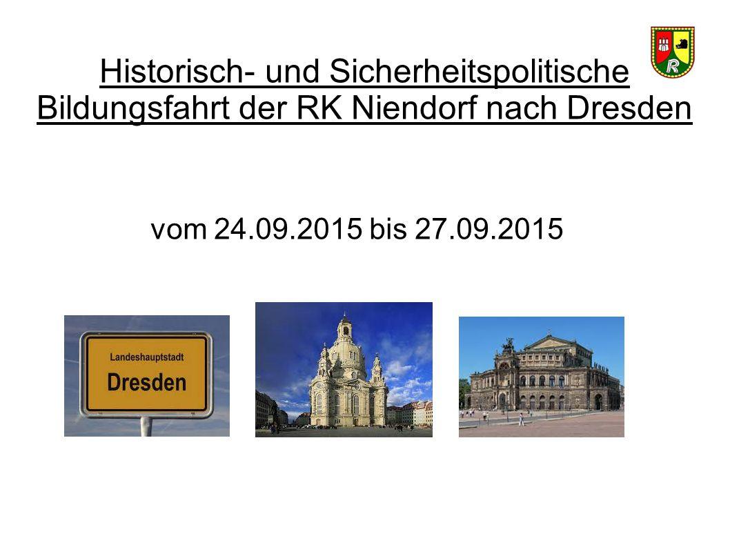 Historisch- und Sicherheitspolitische Bildungsfahrt der RK Niendorf nach Dresden