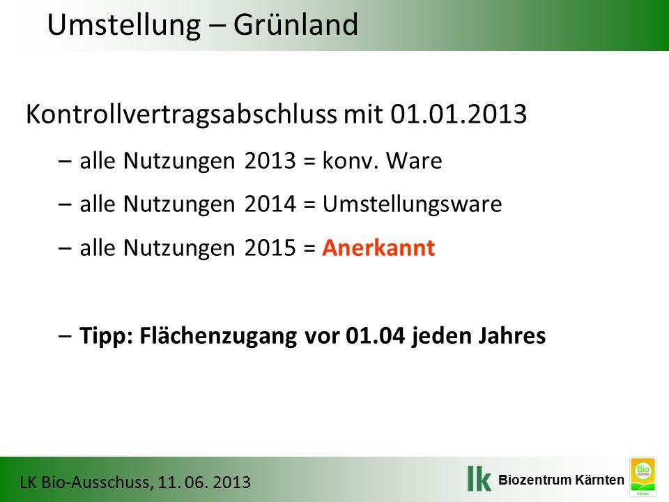 Umstellung – Grünland Kontrollvertragsabschluss mit 01.01.2013