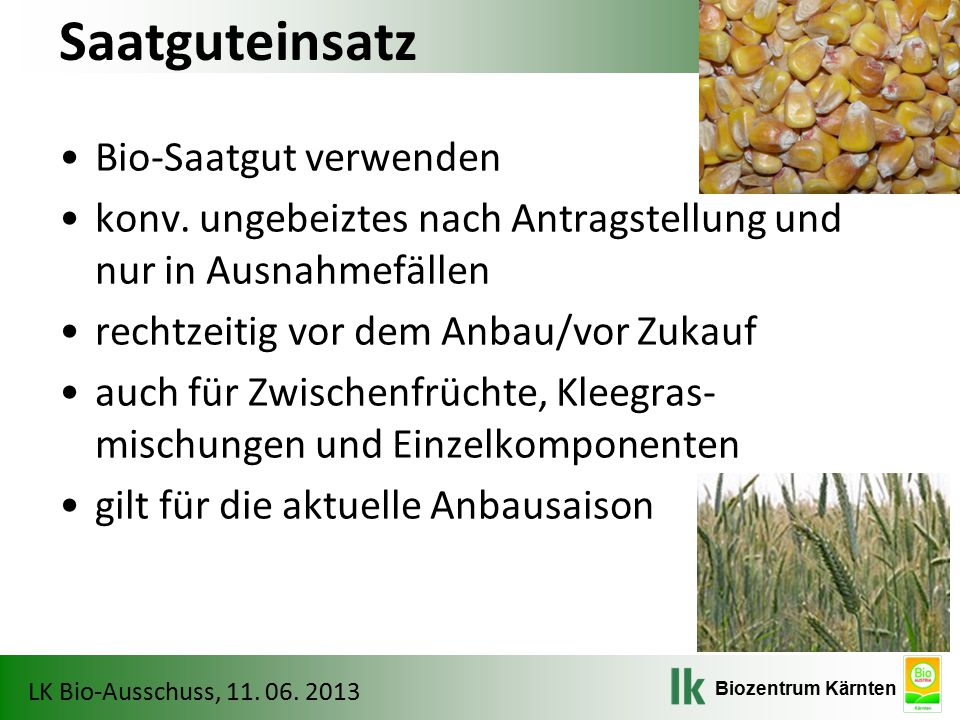 Saatguteinsatz Bio-Saatgut verwenden