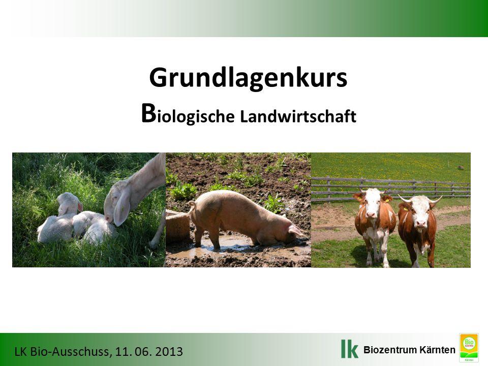Grundlagenkurs Biologische Landwirtschaft