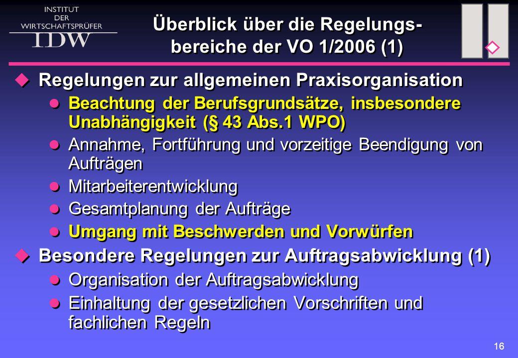 Überblick über die Regelungs-bereiche der VO 1/2006 (1)