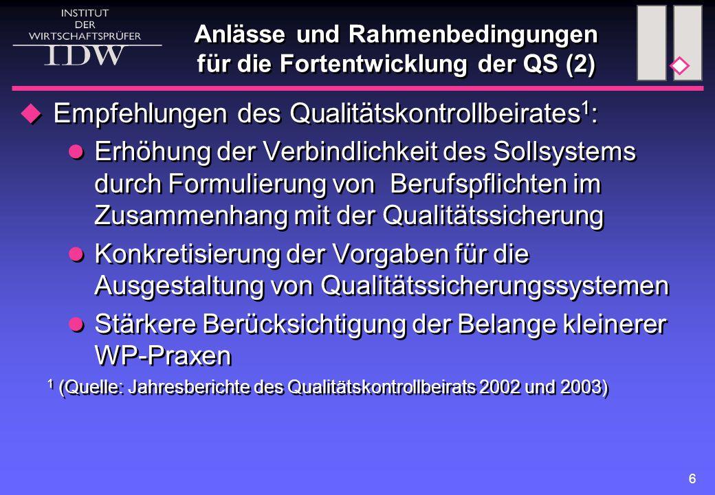 Anlässe und Rahmenbedingungen für die Fortentwicklung der QS (2)