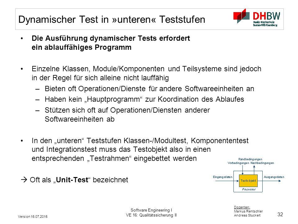 Dynamischer Test in »unteren« Teststufen