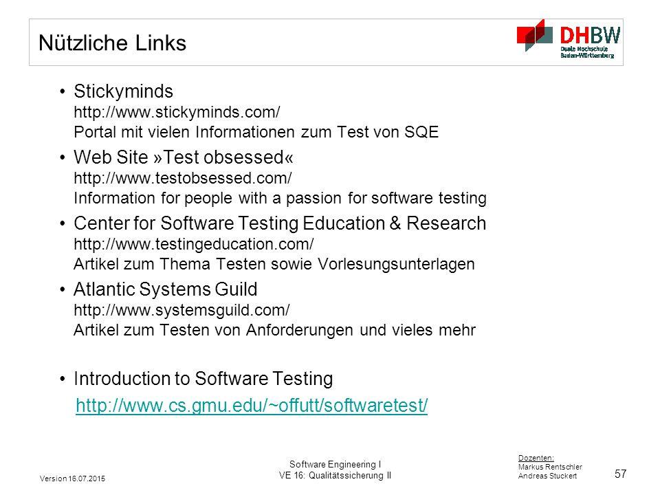 Nützliche Links Stickyminds http://www.stickyminds.com/ Portal mit vielen Informationen zum Test von SQE.