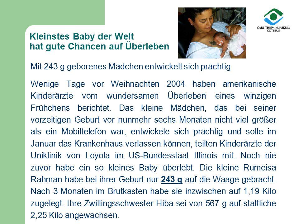 Kleinstes Baby der Welt hat gute Chancen auf Überleben