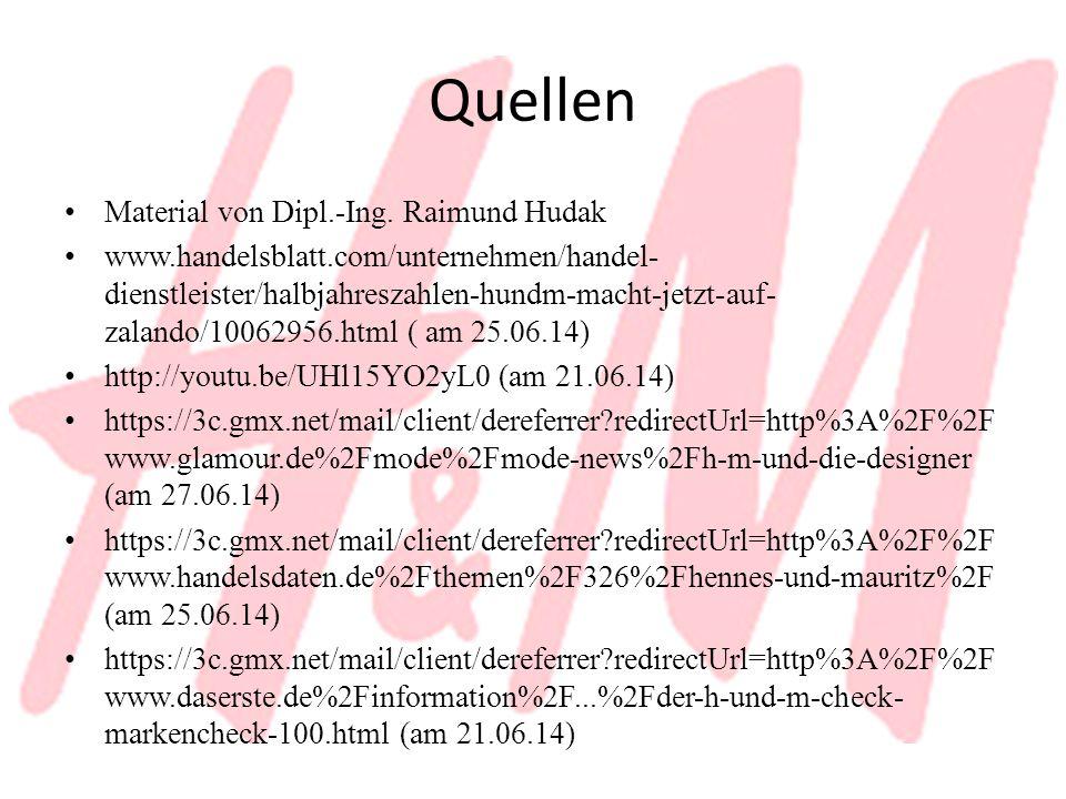 Quellen Material von Dipl.-Ing. Raimund Hudak