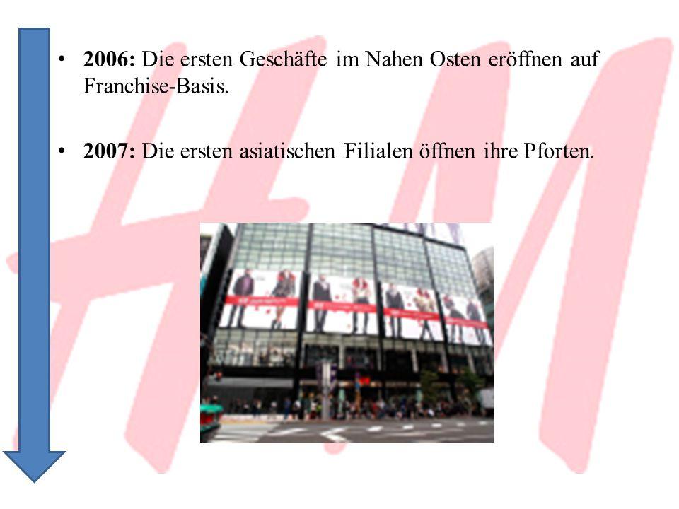 2006: Die ersten Geschäfte im Nahen Osten eröffnen auf Franchise-Basis.