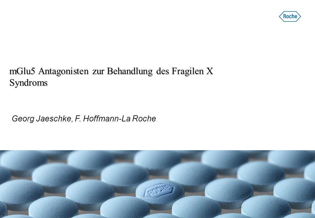 mGlu5 Antagonisten zur Behandlung des Fragilen X Syndroms
