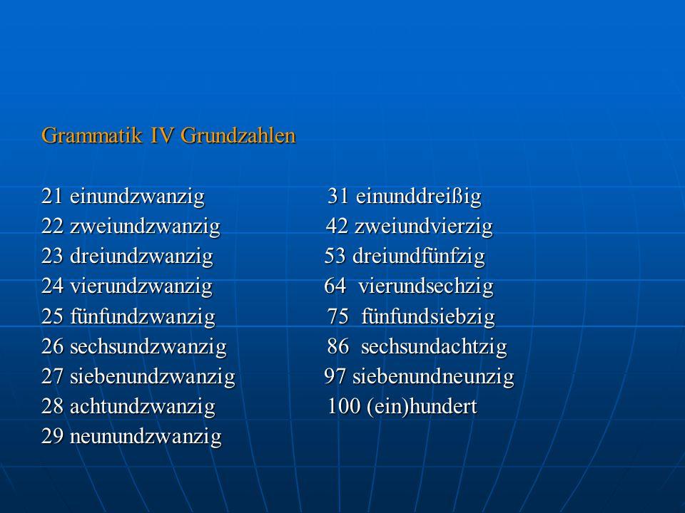 Grammatik IV Grundzahlen