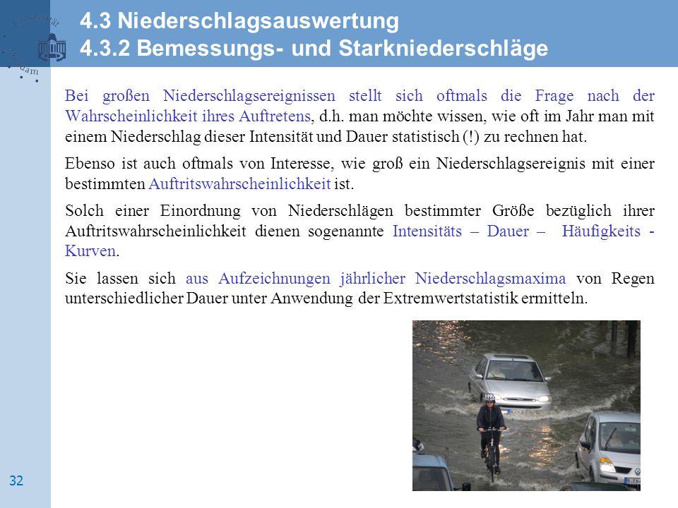 4.3 Niederschlagsauswertung 4.3.2 Bemessungs- und Starkniederschläge