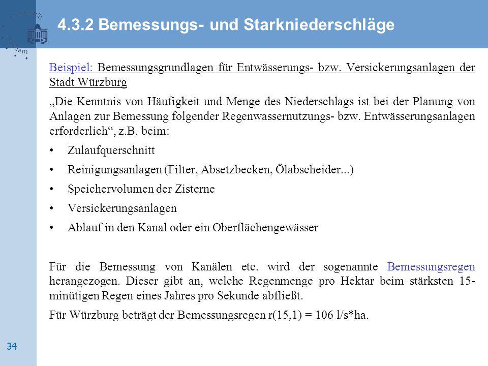 4.3.2 Bemessungs- und Starkniederschläge