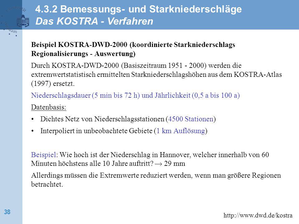 4.3.2 Bemessungs- und Starkniederschläge Das KOSTRA - Verfahren