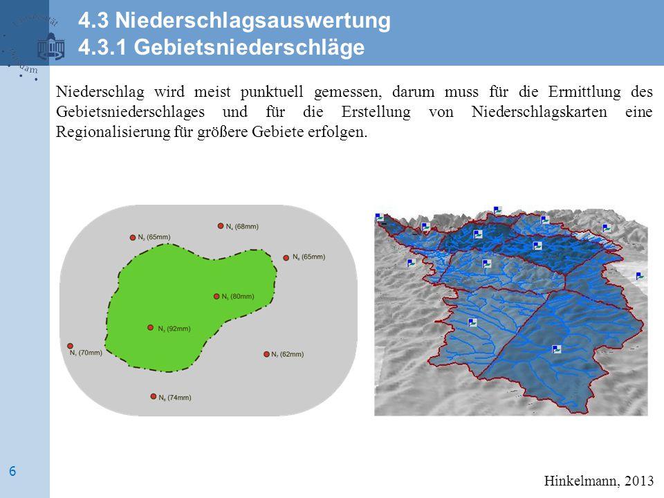 4.3 Niederschlagsauswertung 4.3.1 Gebietsniederschläge