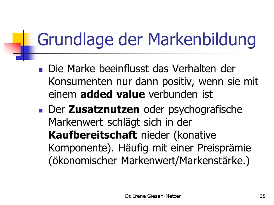 Grundlage der Markenbildung