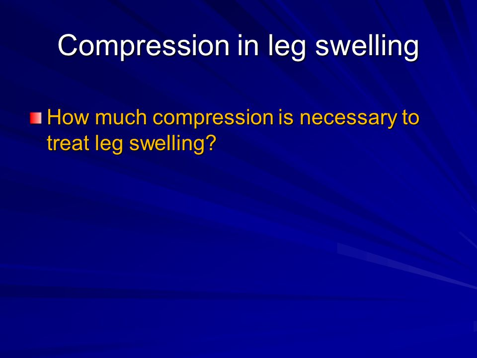 Compression in leg swelling