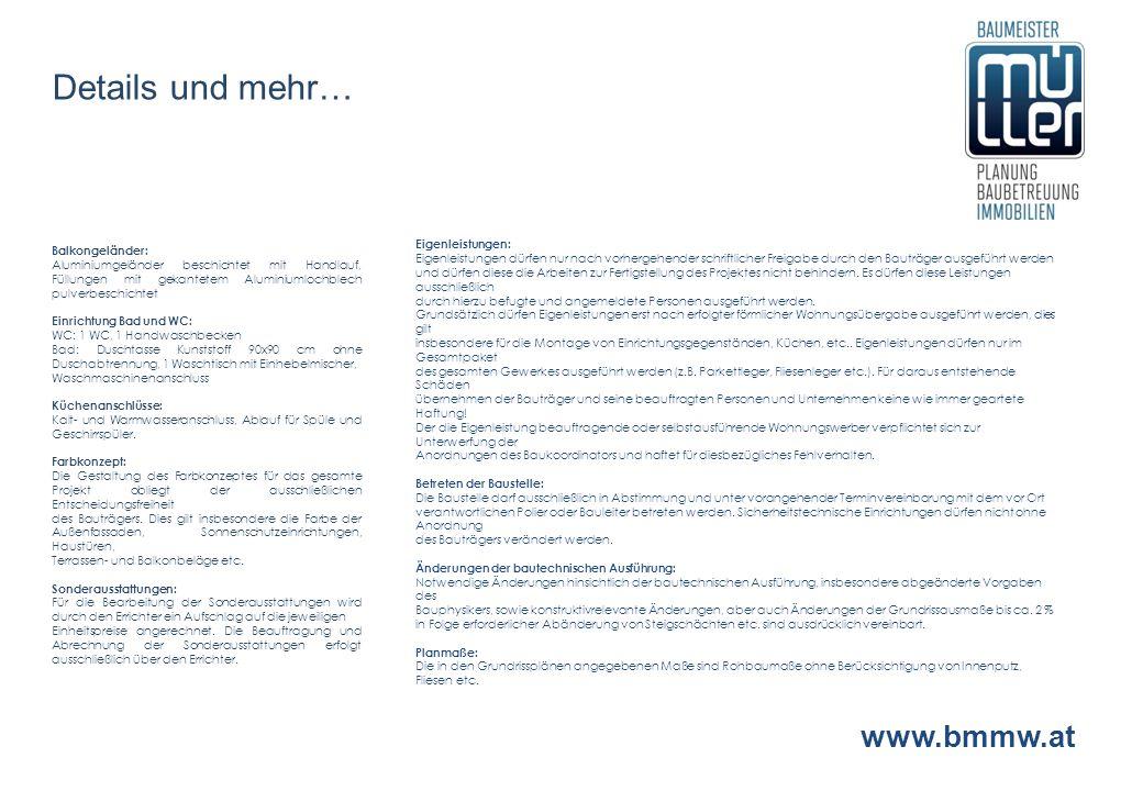 Details und mehr… www.bmmw.at Eigenleistungen: