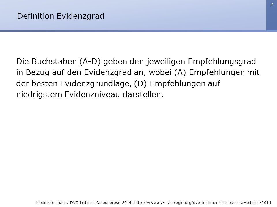 Definition Evidenzgrad