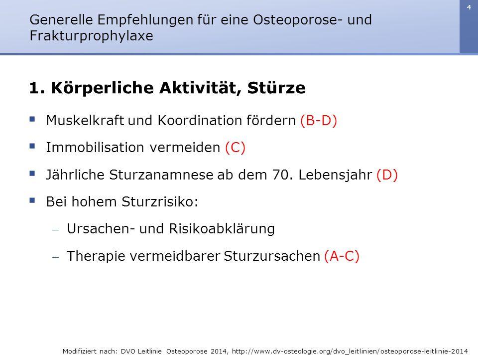 Generelle Empfehlungen für eine Osteoporose- und Frakturprophylaxe