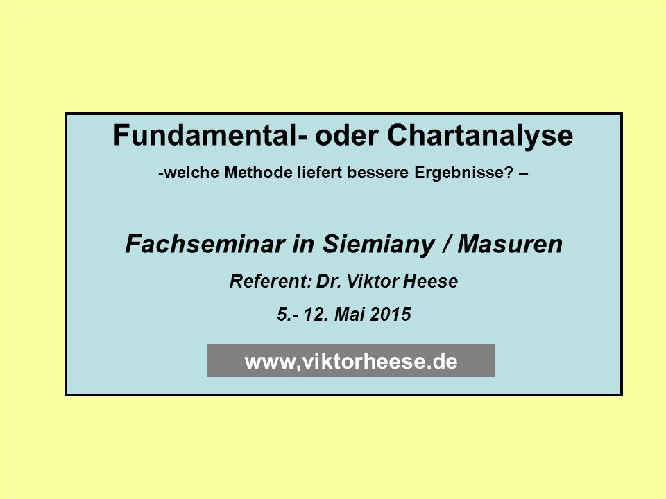 Fundamental- oder Chartanalyse