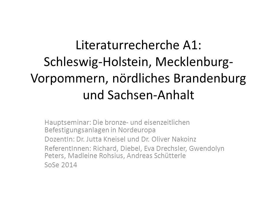 Literaturrecherche A1: Schleswig-Holstein, Mecklenburg-Vorpommern, nördliches Brandenburg und Sachsen-Anhalt