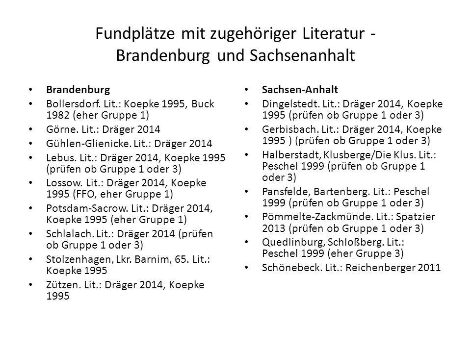 Fundplätze mit zugehöriger Literatur - Brandenburg und Sachsenanhalt