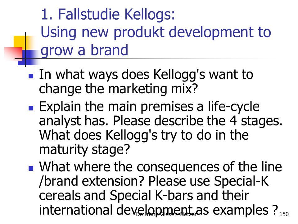 1. Fallstudie Kellogs: Using new produkt development to grow a brand