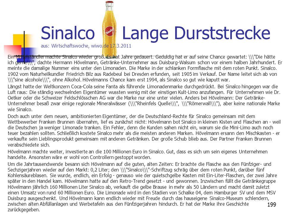 Sinalco Lange Durststrecke aus: Wirtschaftswoche, wiwo.de 17.3.2011