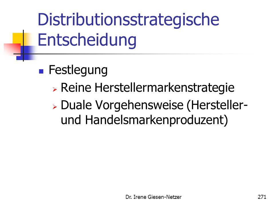 Distributionsstrategische Entscheidung