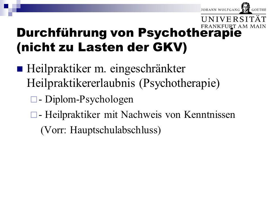 Durchführung von Psychotherapie (nicht zu Lasten der GKV)